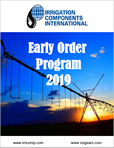 2020 Early Order Program - Irrigation Components International